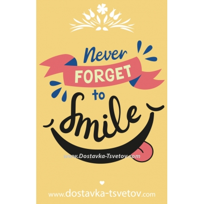 Postcards Never forget to smile